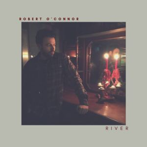 Robert O'Connor - River
