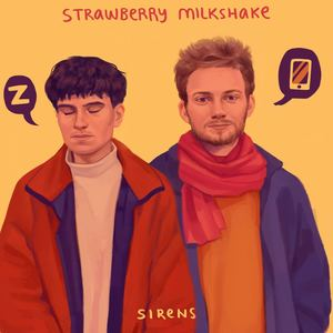 strawberry milkshake - sirens