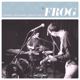 Frog - Something to Hide