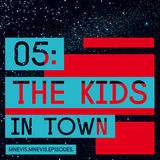 Mnevis - The Kids in Town