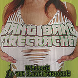 Bang Bang Firecracker - Hellbent For Pleasure