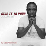 Dj Bayo Int - Give it To your