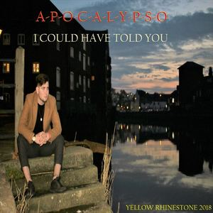 Apocalypso - I Could Have told You