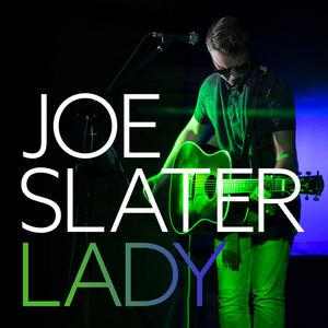 Joe Slater - Lady