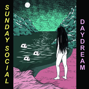 Sunday Social - Daydream