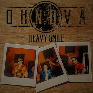 OHNOVA - Heavy Smile