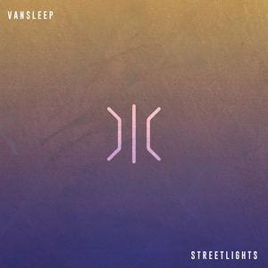 Vansleep - Streetlights
