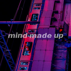 kidsun - Mind Made Up