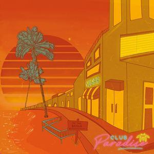 Club Paradise - Sugar