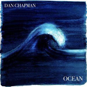 Dan Chapman - Ocean