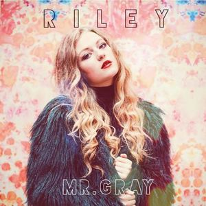 Riley - Mr. Gray
