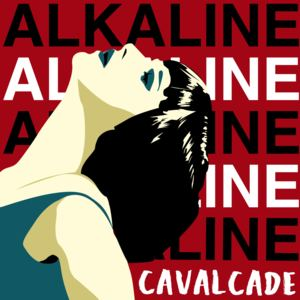 Cavalcade  - Alkaline