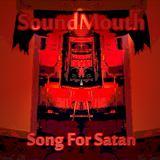 SoundMouth - Song for Satan