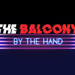 The Balcony - By The Hand
