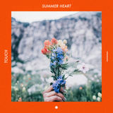 Summer Heart - Touch