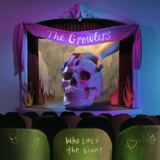 The Growlers - Who Loves The Scum