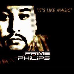 Prime Philips - It's Like Magic