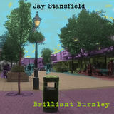 Jay Stansfield - Brilliant Burnley