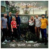 Steve Mahoney & The Milkshakes - The Truth in Jest