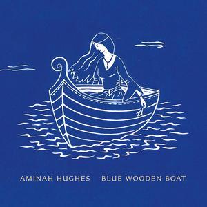 Aminah Hughes - Blue Wooden Boat
