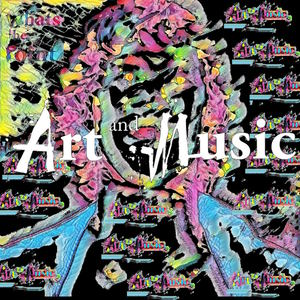 Art and Music - Oh My Oh My