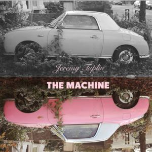 Jeremy Tuplin - The Machine