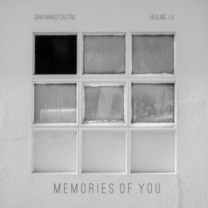 Gian Marco Castro - Memories of You