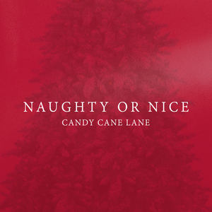 candy cane lane - Naughty or Nice