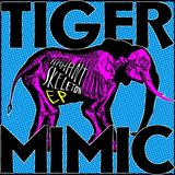 Tiger Mimic - I Took Off My Body