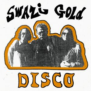 Swazi Gold - Disco