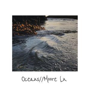 OCEANS - Moore Lane
