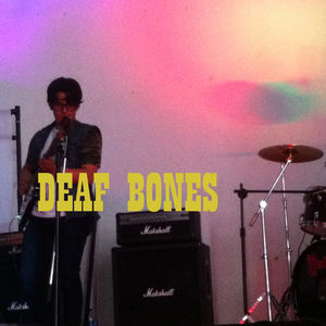 Deaf Bones - High Gain