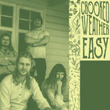 Crooked Weather  - Easy
