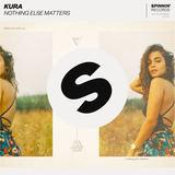 Kura - Nothing Else Matters