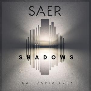 SAER - Shadows Feat. David Ezra