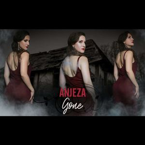 ANJEZA - Gone