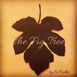 Jo Foulkes Music - The Fig Tree