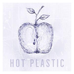 Hot Plastic - Apple