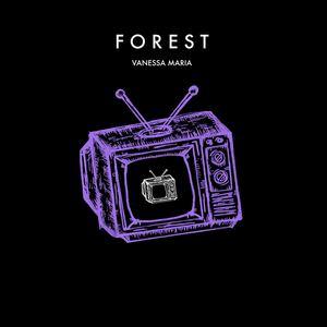 Vanessa Maria - FOREST