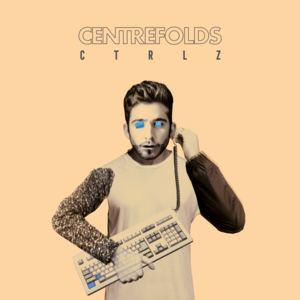 CENTREFOLDS - CTRLZ