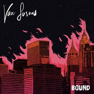 Van Susans - Bound