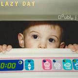 Lazy Day - Double j