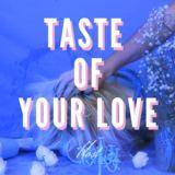 Host - Taste of Your Love