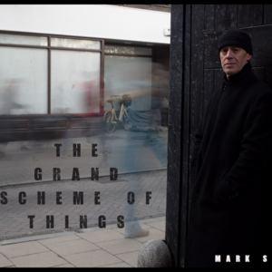 Mark Shepherd - The Grand Scheme of Things