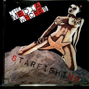 The Media Whores - Starfishing