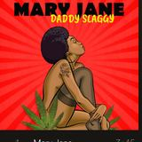 Daddy slaggy - Mary Jane