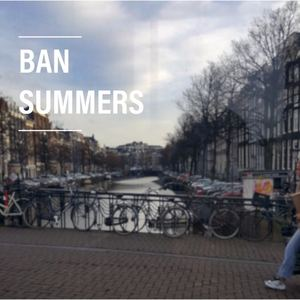 Ban Summers - No Better