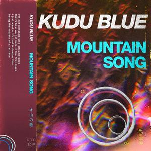Kudu Blue - Mountain Song (Radio Edit)