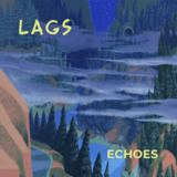LAGS - Echoes