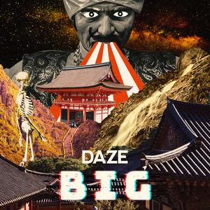 DAZE - Big